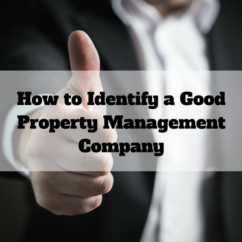 How to Identify a Good Property Management Company