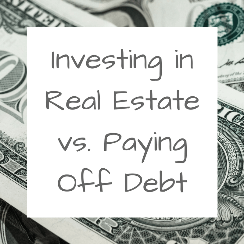 Should You Pay Off Debt or Invest in Real Estate?