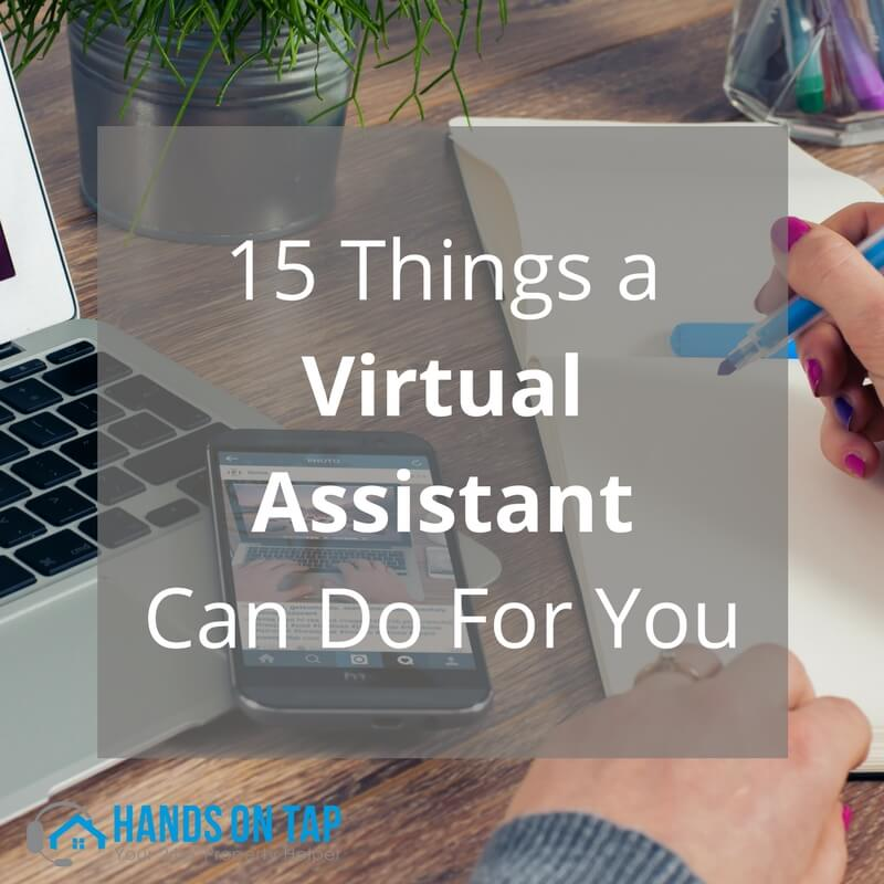 15 Things a Virtual Assistant Can Do For You