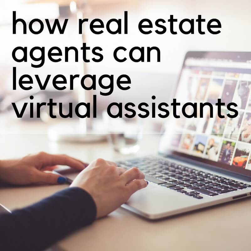 How Real Estate Agents Can Leverage VAs
